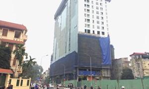 Hà Nội lần đầu 'bêu' tên chung cư, công trình vi phạm trật tự xây dựng