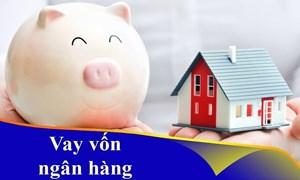 Làm sao để hạn chế rủi ro khi vay ngân hàng để mua nhà?