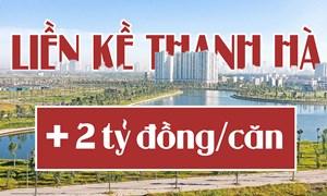 Dự án Cienco5 Thanh Hà: Người mua liền kề, dự án Thanh Hà có thể bị cộng giá khoảng 2 tỷ/căn?