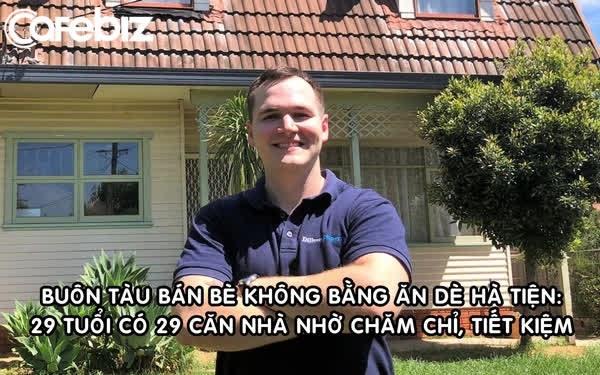 Tuyệt chiêu giúp chàng trai 29 tuổi sở hữu 29 căn nhà: Tiết kiệm! - 1