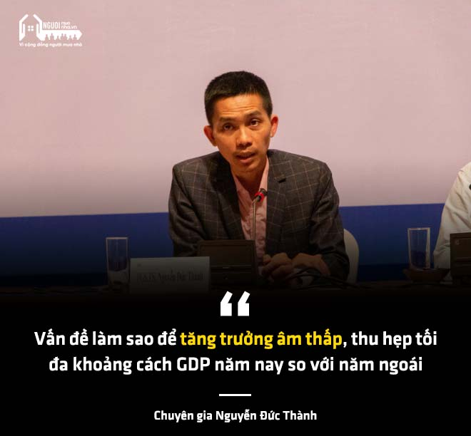 """Chuyên gia Nguyễn Đức Thành dự báo: """"GDP năm nay có thể tăng trưởng âm"""" - 1"""