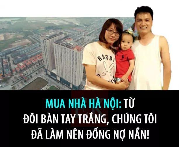 Mua nhà Hà Nội: Từ 2 bàn tay trắng, chúng tôi làm nên một đống nợ nần - 1