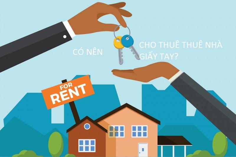 Coi chừng mất nhà khi cho thuê nhà mua bằng giấy tay - Ảnh 1