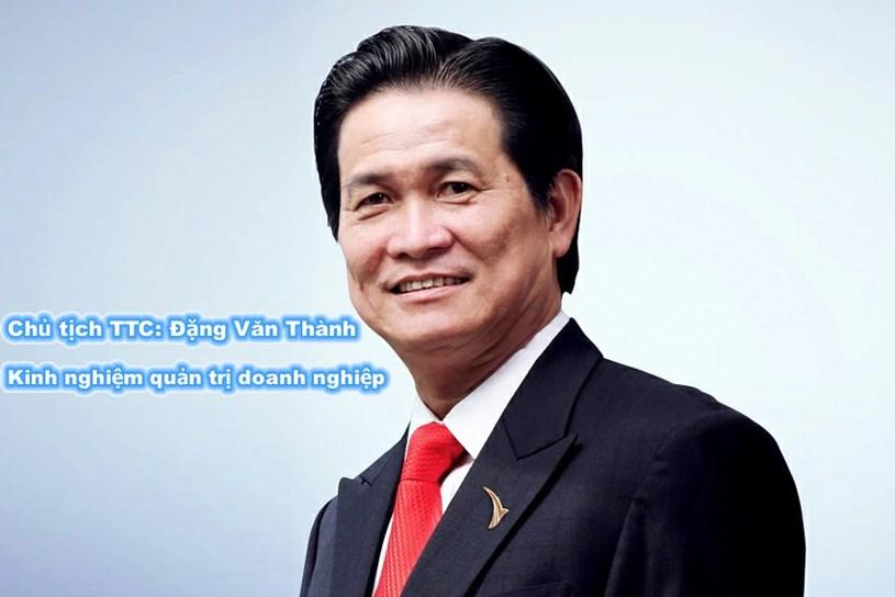 Ông Đặng Văn Thành – Chủ tịch Tập đoàn Thành Thành Công, Chủ tịch CLB Thương Hiệu Việt và là Chủ tịch danh dự củc CLB Bất động sản TP.HCM
